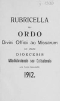 Ordo Divini Officii ad usum Universi Cleri Sæcularis Dioecesis Vladislaviensis seu Calissiensis pro Anno 1912