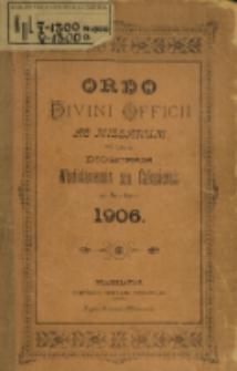 Ordo Divini Officii ad usum Universi Cleri Sæcularis Dioecesis Vladislaviensis seu Calissiensis pro Anno 1906