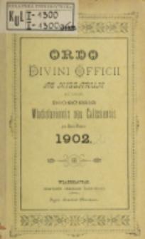 Ordo Divini Officii ad usum Universi Cleri Sæcularis Dioecesis Vladislaviensis seu Calissiensis pro Anno 1902