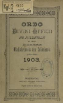Ordo Divini Officii ad usum Universi Cleri Sæcularis Dioecesis Vladislaviensis seu Calissiensis pro Anno 1903