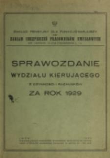 Sprawozdanie Wydziału Kierującego z Czynności i Rachunków za Rok 1929