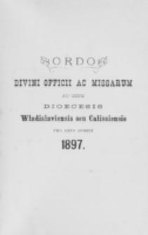 Ordo Divini Officii ad usum Universi Cleri Sæcularis Dioecesis Vladislaviensis seu Calissiensis pro Anno 1897