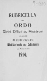 Ordo Divini Officii ad usum Universi Cleri Sæcularis Dioecesis Vladislaviensis seu Calissiensis pro Anno 1914