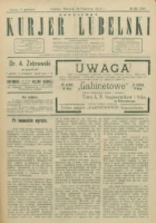 Codzienny Kurjer Lubelski. 1914, nr 134 (239)