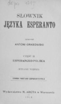 Słownik języka esperanto. Cz. 2, Esperancko-polska / oprac. Antoni Grabowski.