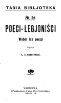 Poeci-legjoniści : wybór ich poezji / objaśnił L. S. Korotyński.