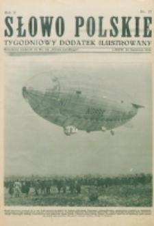 """Słowo Polskie : tygodniowy dodatek ilustrowany. R. 2, nr 17 (1926). : bezpłatny dodatek do Nr 114 """"Słowa Polskiego"""""""