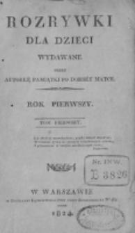 Rozrywki dla Dzieci. R. 1, T.1, nr 1 (1824)