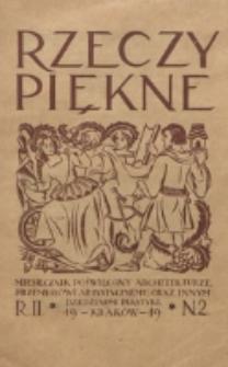 Rzeczy Piękne : miesięcznik poświęcony architekturze, rzeźbie, malarstwu, ochronie zabytków, kościelnictwu i rzemiosłom. R. 1, nr 2 (1919)