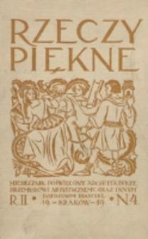 Rzeczy Piękne : miesięcznik poświęcony architekturze, rzeźbie, malarstwu, ochronie zabytków, kościelnictwu i rzemiosłom. R. 1, nr 4 (1918)