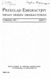 Przegląd Emigracyjny : organ Urzędu Emigracyjnego. Z. 2 (II kwartał 1927)