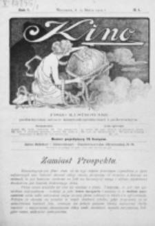 Kino : pismo ilustrowane poświęcone sztuce kinematograficznej i pokrewnym. R. 1, nr 1 (15 marca 1919)