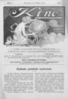 Kino : pismo ilustrowane poświęcone sztuce kinematograficznej i pokrewnym. R. 1, nr 2 (21 marca 1919)