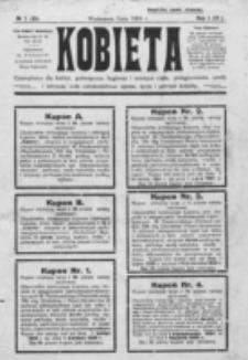 Kobieta : dwutygodnik dla kobiet poświęcony hygienie i estetyce ciała, pielęgnowaniu urody, racjonalnej kosmetyce oraz całokształtowi spraw, życia i potrzeb kobiety. R. 1=4, Nr 1=65 (1924)