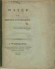 Wstęp do historyi powszechnéy / [F. Bentkowski].