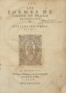 Les Poemes / De Pierre de Brach Bovrdelois. .