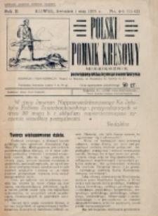 Polski Pomnik Kresowy : miesięcznik, poświęcony wyłącznie sprawie budowy Kościoła-Pomnika w Kowlu (na Wołyniu). R. 2, nr 4/5=11/12 (1925)