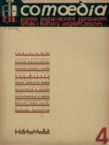 Comoedia : pismo poświęcone sprawom sztuki i kultury współczesnej wydawane przy współpracy Teatru na Pohulance. R. 1 (1938), nr 4