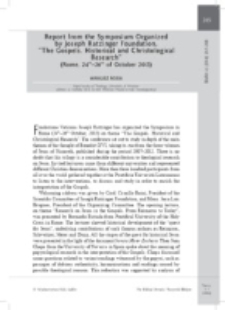"Report from the Symposium Organized by Joseph Ratzinger Foundation,""The Gospels. Historical and Christological Research"" (Rome, 24th–26th of October 2013)."