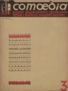 Comoedia : pismo poświęcone sprawom sztuki i kultury współczesnej wydawane przy współpracy Teatru na Pohulance. R. 1 (1938), nr 3