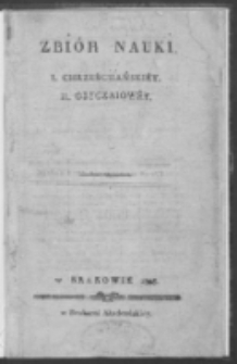 Zbiór nauki I. chrześciiańskiéy II. obyczaiowéy.