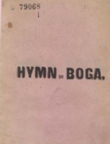 Hymn do Boga / przez Jana Rogalskiego.