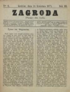 Zagroda : pismo dla ludu. R. 3, nr 8 (24 kwietnia 1873)