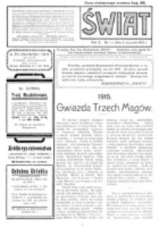 Świat : pismo tygodniowe ilustrowane poświęcone życiu społecznemu, literaturze i sztuce. R. 10 (1915), nr 1 (2 stycznia)