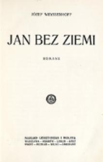 Jan bez ziemi : romans / Józef Weyssenhoff.