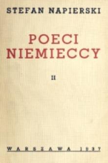 Poeci niemieccy : liryki niemieckiej. T. 2 / Stefan Napierski.