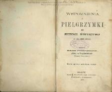Wspomnienia z pielgrzymki do Ziemi Świętej w roku 1859 odbytej / napisał Feliks Gondek.