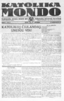 Katolika Mondo : sendependa oficiala organo por tutmondaj interesoj katolikaj : gazeto de Internacio Katolika. Jarkolekto 1, numero 1