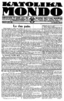 Katolika Mondo : sendependa oficiala organo por tutmondaj interesoj katolikaj : gazeto de Internacio Katolika. Jarkolekto 2, numero 1