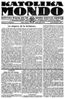 Katolika Mondo : sendependa oficiala organo por tutmondaj interesoj katolikaj : gazeto de Internacio Katolika. Jarkolekto 3, numero 2/3