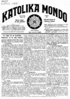Katolika Mondo : sendependa oficiala organo por tutmondaj interesoj katolikaj : gazeto de Internacio Katolika. Jarkolekto 9, numero 8