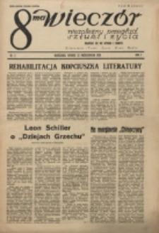 8-ma Wieczór : niezależny przegląd sztuki i życia : literatura, teatr, sport, kino, radjo. R. 1, nr 2 (12 Października 1926)