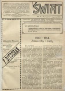 Świat : pismo tygodniowe ilustrowane poświęcone życiu społecznemu, literaturze i sztuce. R. 9 (1914), nr 1 (3 stycznia)