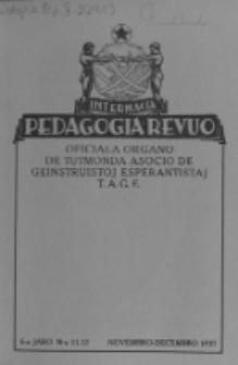Internacia Pedagogia Revuo : oficiala organo de Tutmonda Asocio de Geinstruistoj Esperantistaj (TAGE). Jaro 6, no 11/12 (Novembro/Decembro 1927)