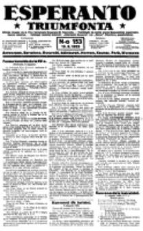Esperanto Triumfonta : ǰurnalo internacia, universale, sendependa. 1923, no 153