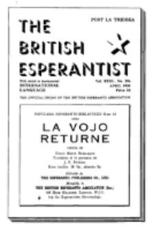 The British Esperantist : the official organ of the British Esperanto Association. Vol. 31, no 396 (April 1938)
