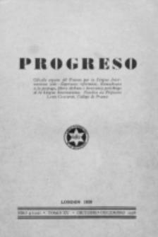 Progreso : oficala organo dil Uniono por la apliko e propago de la Linguo Internaciona (Ido). Tomo 15, nro. 4=122 (Oktobro-Decembro 1938)