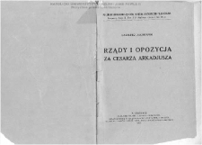 Rządy i opozycja za cesarza Arkadjusza / Kazimierz Zakrzewski.