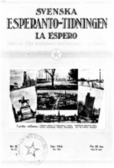 Lâ Espero : officiellt organ för Svenska Esperanto-Förbundet (S.E.F.) : organ för Esperanto-rörelsen i Sverige. Arg. 22, nr 12 (Dec. 1934)