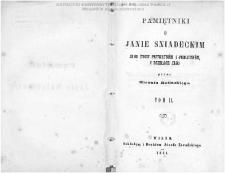 Pamiętniki o Janie Sniadeckim, jego życiu prywatném i publiczném, i dziełach jego / przez Michała Balińskiego.