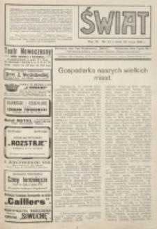 Świat : pismo tygodniowe ilustrowane poświęcone życiu społecznemu, literaturze i sztuce. R. 9 (1914), nr 22 (30 maja)