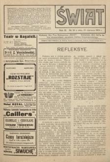 Świat : pismo tygodniowe ilustrowane poświęcone życiu społecznemu, literaturze i sztuce. R. 9 (1914), nr 24 (13 czerwca)