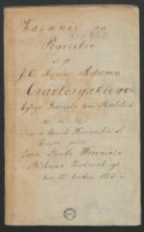 Kazanie na pogrzebie s.p. J.O. Xięcia Adama Czartoryskiego byłego Generała ziem Podolskich