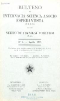 Bulteno de Internacia Scienca Asocio Esperantista (I.S.A.E) kaj de Sekcio de Teknikaj Vortaroj (T.V.). No 6 (Aprilo 1927)