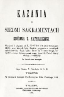 Kazania o siedmi sakramentach Kościoła s. katholickiego czynione y nápisane od X. Piotra Skargi [...].