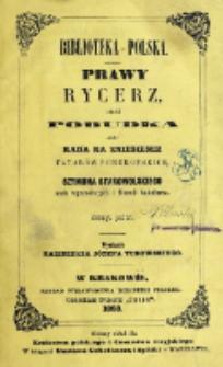 Prawy rycerz Szymona Starowolskiego.